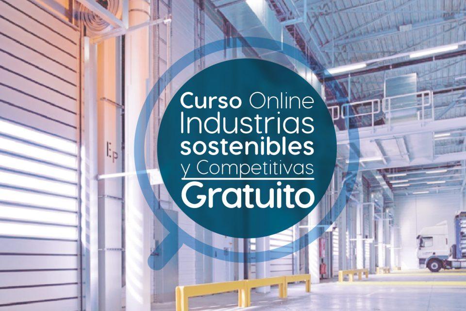 """Curso Online Gratis """"Industrias sostenibles y competitivas"""" Pontificia Universidad Javeriana Colombia"""