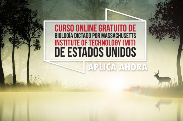 "Curso Online Gratis ""Biología"" Massachusetts Institute of Technology (MIT) Estados Unidos"