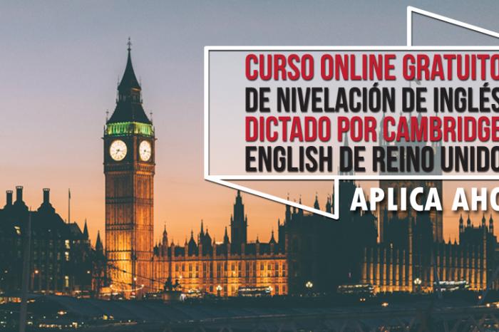 "Curso Online Gratis ""Nivelación de Inglés"" Cambridge English Reino Unido"