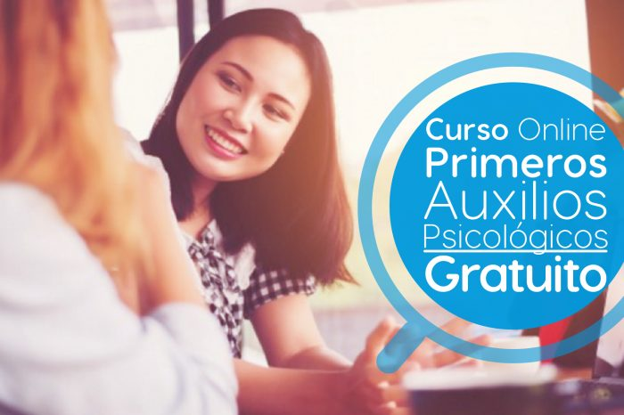 "Curso Online Gratis ""Primeros Auxilios Psicológicos (PAP)"" Universitat Autònoma de Barcelona España"