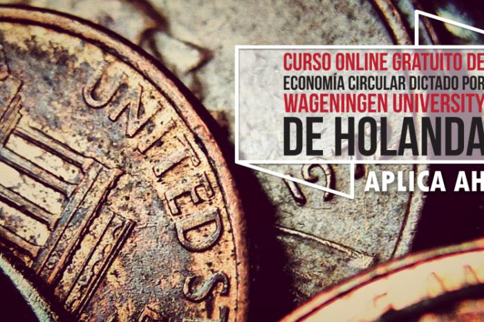 "Curso Online Gratis ""Economía Circular"" Wageningen University Holanda"