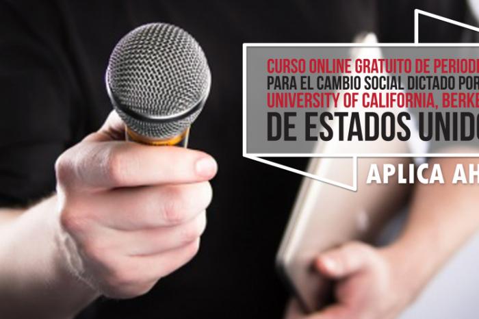 """Curso Online Gratis """"Periodismo para el Cambio Social"""" The University of California, Berkeley Estados Unidos"""