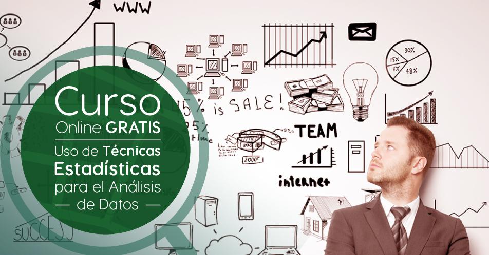 """Curso Gratis Online """"Uso de técnicas estadísticas para el análisis de datos"""" Tecnológico de Monterrey México"""