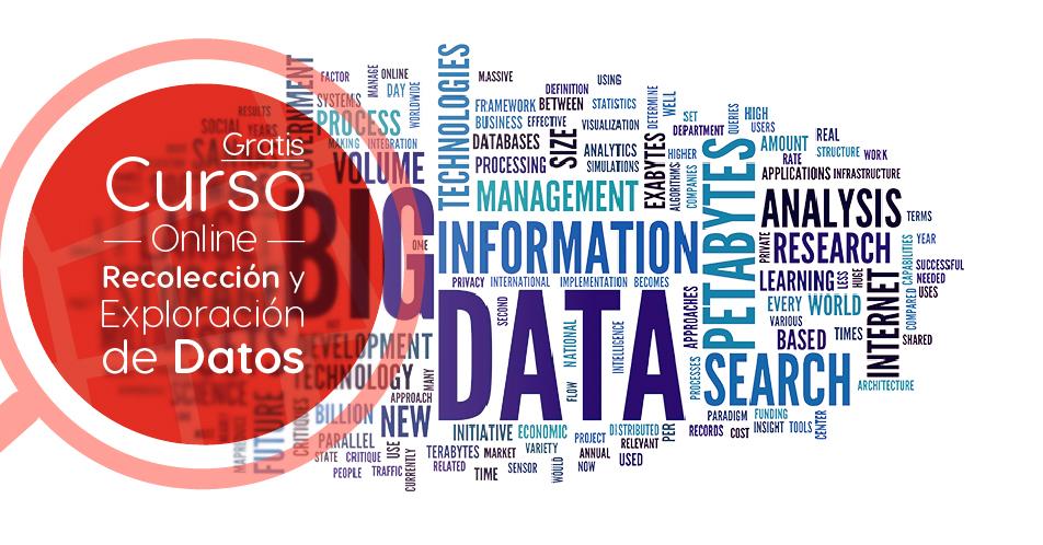 """Curso Gratis Online """"Recolección y exploración de datos"""" Tecnológico de Monterrey México"""
