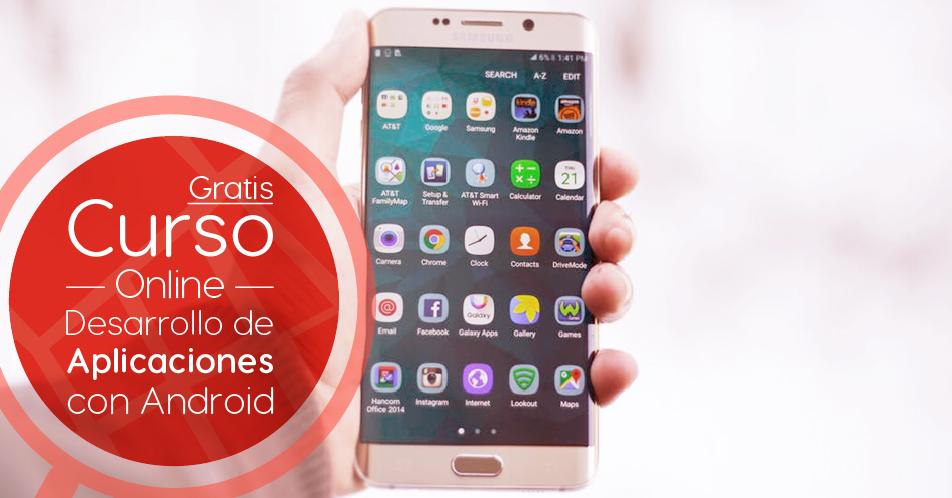 """Curso Gratis Online """"Desarrollo de aplicaciones con Android"""" Universidad Nacional Autónoma de México"""