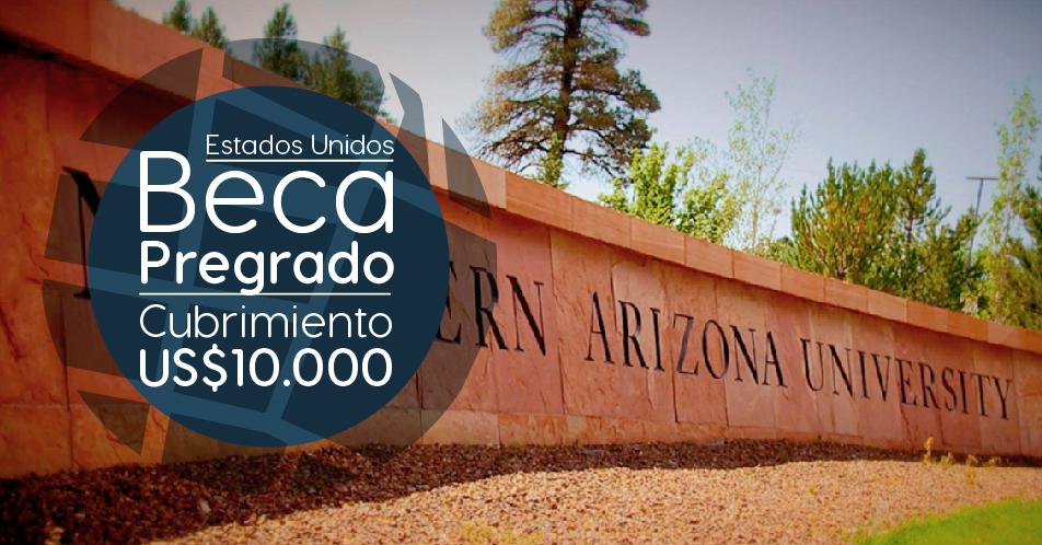Estados Unidos: Becas Para Pregrado en Diversos Temas Northern Arizona University