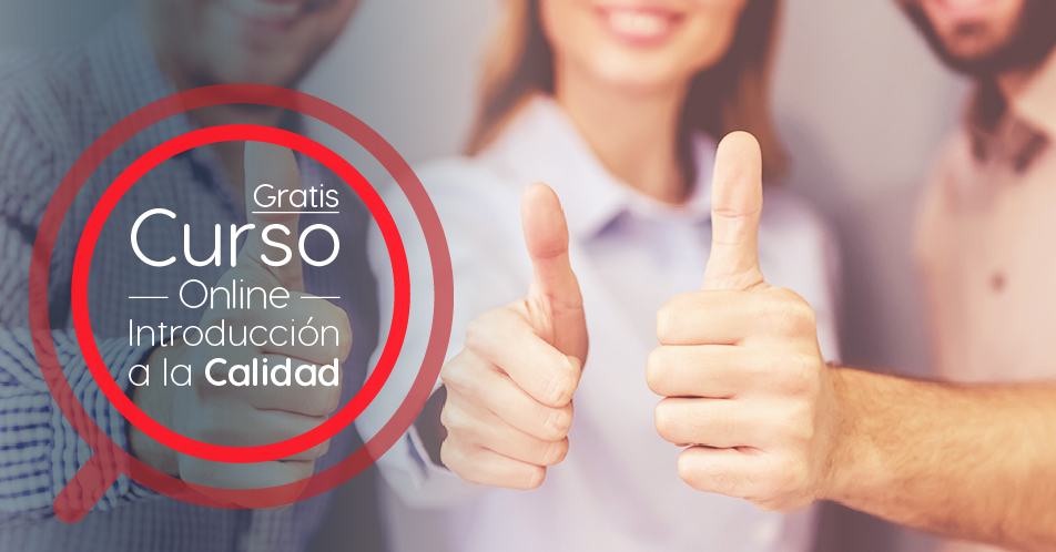 """Curso Gratis Online """"Introducción a la Calidad"""" Universidad Nacional Autónoma de México"""